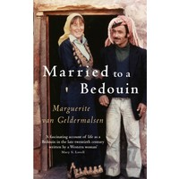 Married To A Bedouin - Marguerite Van Geldermalsen