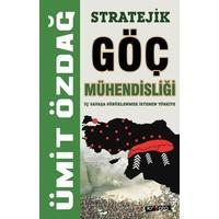 Stratejik Göç Mühendisliği - Ümit Özdağ