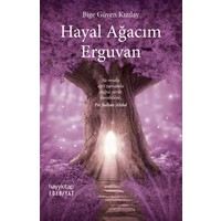 Hayal Ağacım Erguvan - Bige Güven Kızılay