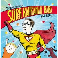 Süper Kahraman Baba - Timothy Knapman