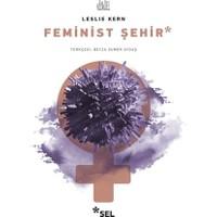 Feminist Şehir - Leslie Kern