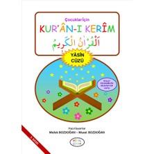 Çocuklar Için Kur'an-ı Kerim (Yasin Cüzü) - Melek ve Murat Bozdoğan