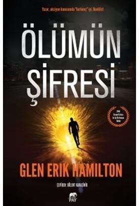 Ölümün Şifresi - Glen Erik Hamilton