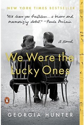 We Were the Lucky Ones - Georgia Hunter