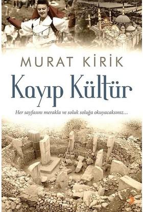 Kayıp Kültür - Murat Kirik