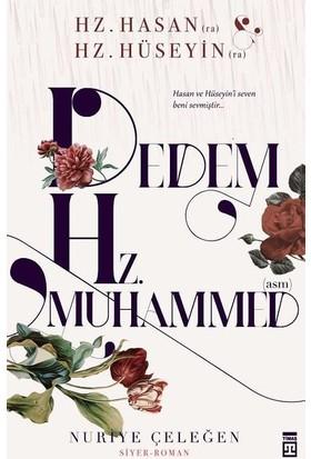 Dedem Hz. Muhammed (Asm) - Nuriye Çeleğen
