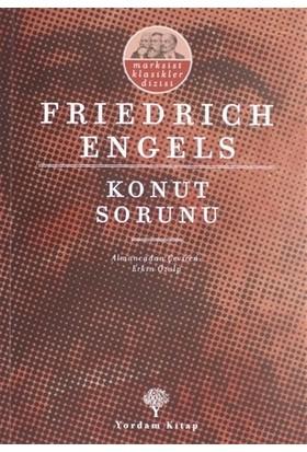 Konut Sorunu - Friedrich Engels