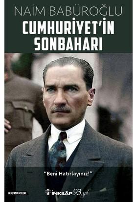 Cumhuriyet'in Sonbaharı - Naim Babüroğlu
