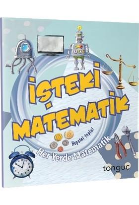 Tonguç Yayınları Her Yerde Matematik Serisi - İşteki Matematik