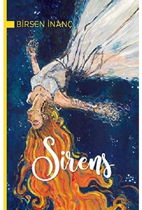 Sirens - Birsen Inanç