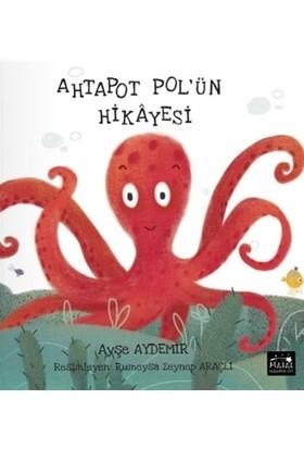 Ahtapot Pol'ün Hikayesi - Ayşe Aydemir