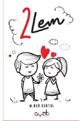 2Lem - M. Nur Kurtul