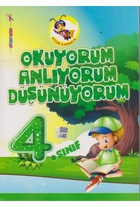 Atom Karınca 4. Sınıf Okuyorum Anlıyorum Düşünüyorum-Yeni - Ali Aydoğan