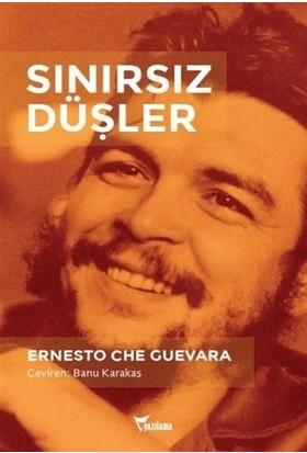 Sınırsız Düşler - Ernesto Che Guevara