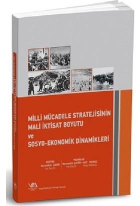 Milli Mücadele Stratejisinin Mali İktisat Boyutu Ve Sosyo-Ekonomik Dinamikleri - Necmettin Şahin
