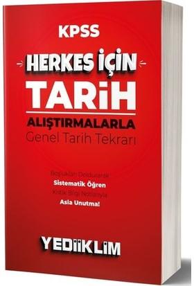 Yediiklim Yayınları 2020 KPSS Herkes İçin Tarih - Alıştırmalarla Genel Tarih Tekrarı