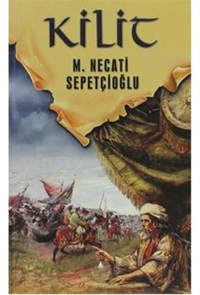 Kilit - M. Necati Sepetçioğlu