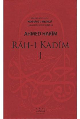 Râh-I Kadîm - Fatihatu'L-Mesnevî İlk 18 Beytin Şerhi-Ahmed Hakim