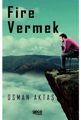 Fire Vermek - Osman Aktaş