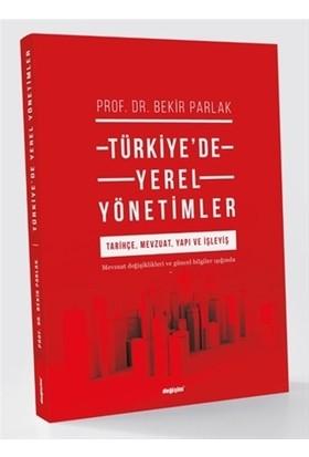 Türkiye'De Yerel Yönetimler - Bekir Parlak