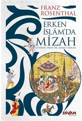 Erken İslam'Da Mizah - Franz Rosenthal