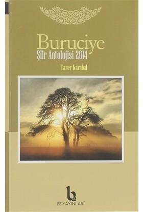 Buruciye Şiir Antolojisi 2014 - Taner Karabal