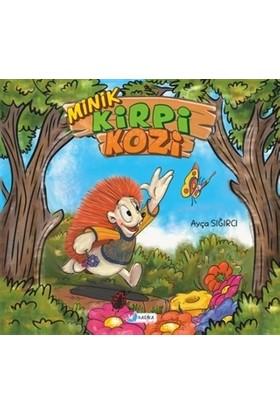 Minik Kirpi Kozi - Ayça Sığırcı