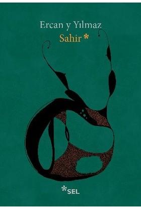 Sahir - Ercan Y Yılmaz