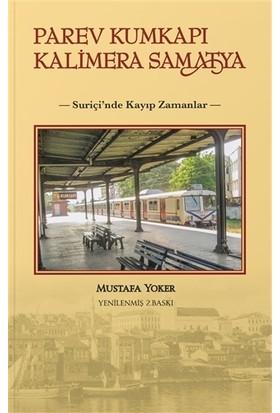 Parev Kumkapı Kalimera Samatya - Mustafa Yoker