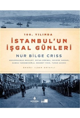 100. Yılında İstanbul'Un İşgal Günleri - Devrim Vardar