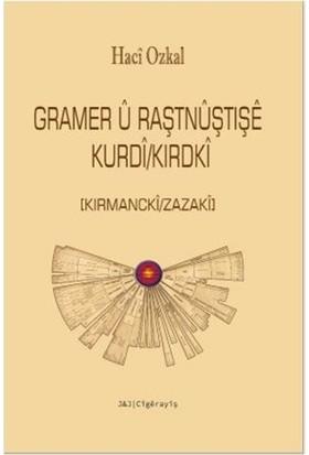 Gramer U Raştnuştışe Kurdi/Kırdki - Hacı Ozkal