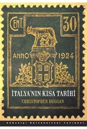 İtalya'nın Kısa Tarihi - Christopher Duggan