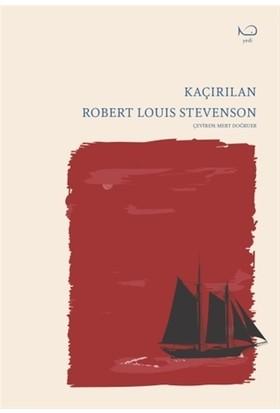Kaçırılan - Robert Louis Stevenson