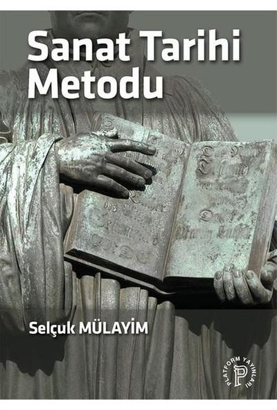 Sanat Tarihi Metodu - Selçuk Mülayim