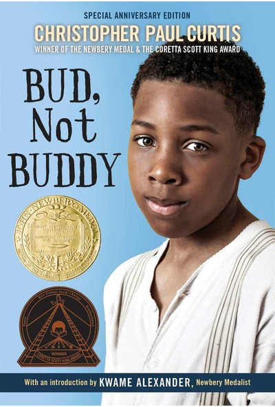 Bud, Not Buddy -Christopher Paul Curtis