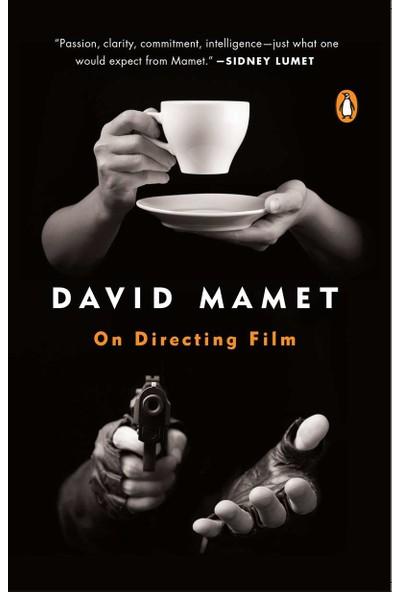 On Directing Film - David Mamet