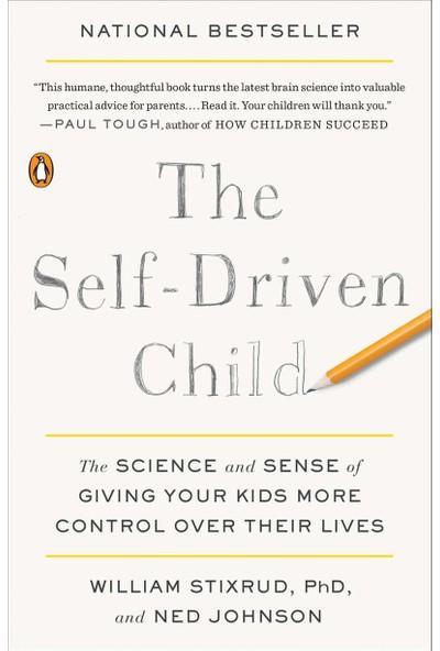 The Self - Driven Child - William Stixrud