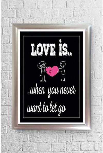 Lyn Home Love İs 1 Çerçeveli Poster Tablo 23,5 x 33,5 cm
