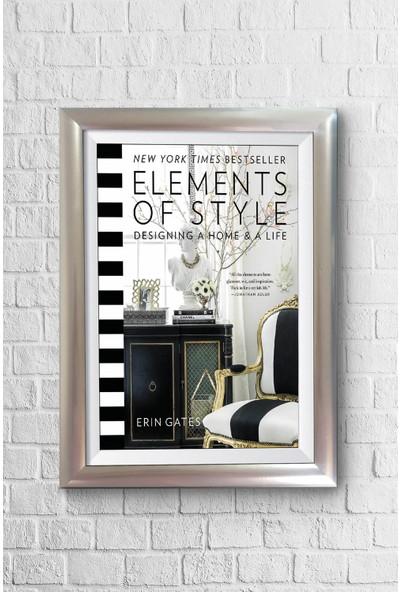 Lyn Home Elements Of Style Çerçeveli Poster Tablo 23,5 x 33,5 cm