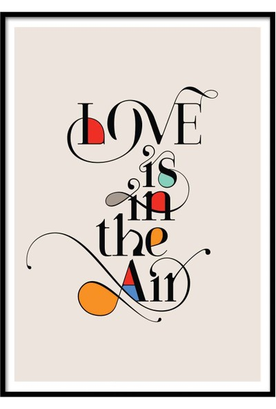 Beril Yamaç Design Studio Love Is In The Air Tipografik Poster