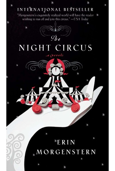 The Night Circus (Us Ed.) - Erin Morgenstern