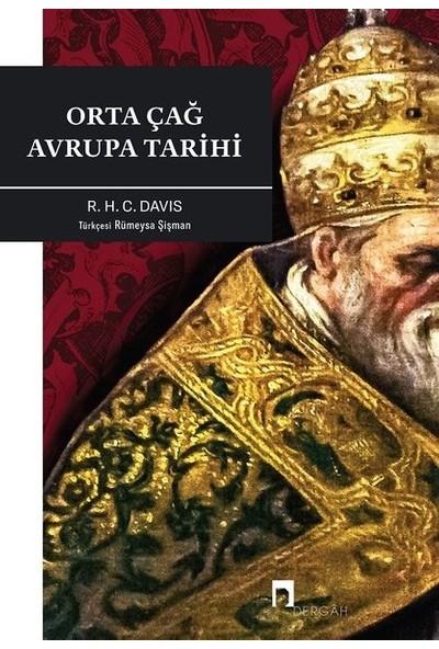 Orta Çağ Avrupa Tarihi - R. H. C. Davis
