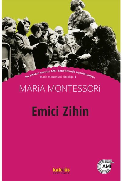 Emici Zihin - Maria Montessori