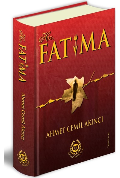 Hz. Fatıma - Ahmet Cemil Akıncı