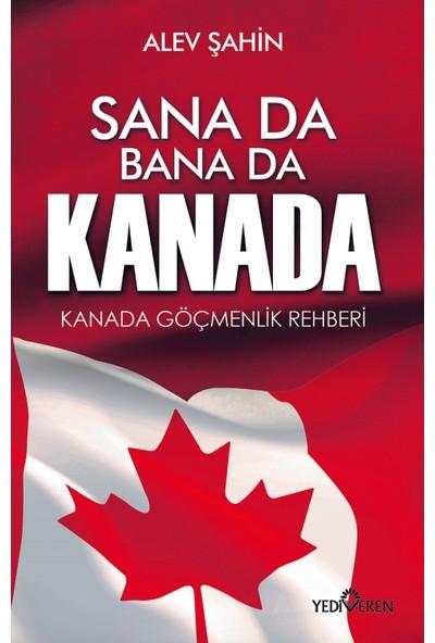 Sana Da Bana Da Kanada - Alev Şahin