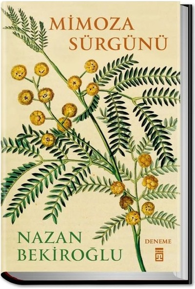 Mimoza Sürgünü (Bez Cilt - Sert Kapak) - Nazan Bekiroğlu