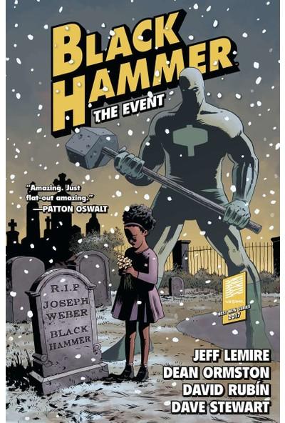 Black Hammer Volume 2: The Event
