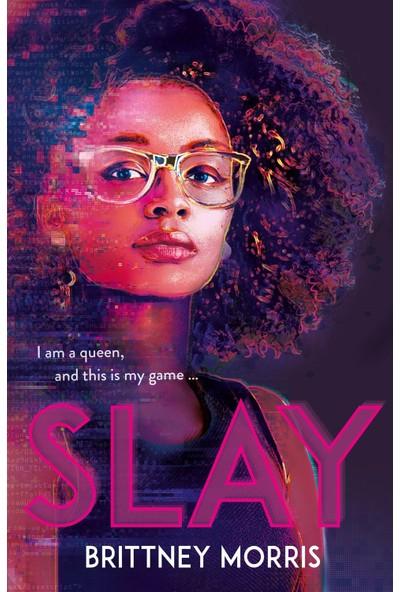 SLAY - Brittney Morris