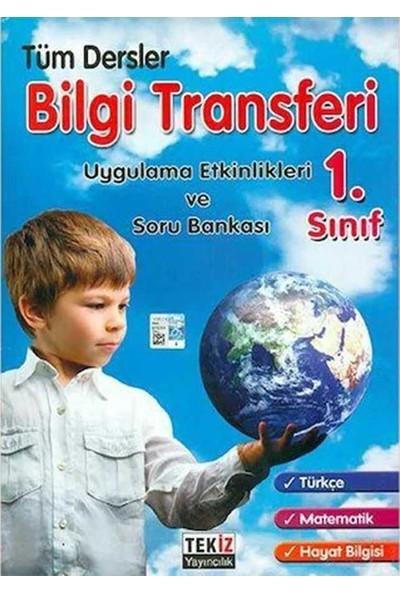 Tekiz Yayıncılık 1. Sınıf Tüm Dersler Bilgi Transferi