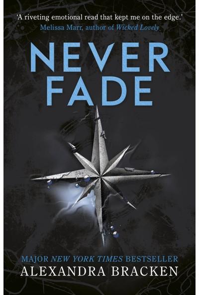 A Darkest Minds Novel: Never Fade - Alexandra Bracken